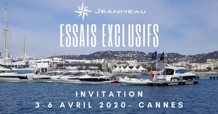 INVITATION ESSAIS EXCLUSIFS JEANNEAU - CANNES DU 3 AU 6 AVRIL 2020